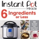 6 Ingredients or Less Cookbook by Ivy Manning