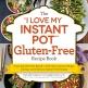 I Love My Instant Pot Gluten Free Diet by Michelle Fagone