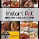 Instant Pot Recipe Collection Cookbook