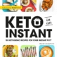 Keto In an Instant Cookbook By Stacey Crawford